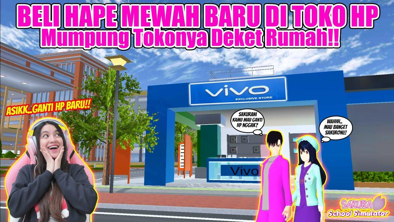 Download REVIEW TOKO HAPE DEKAT RUMAH!! LANGSUNG BELI HAPE MEWAH BARU!! SAKURA SCHOOL SIMULATOR - PART 193