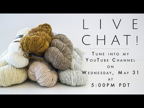 LIVE STREAM! May 2017 Knitting Favorites!