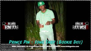 Prince Pin - Song Thief (Bookie Diss) May 2014