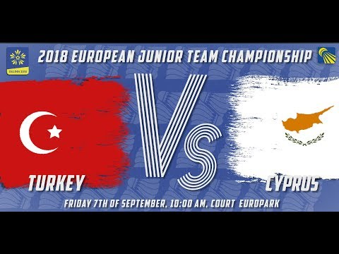 Turkey vs Cyprus  Day 1  2018 European Jnr Team C'ships
