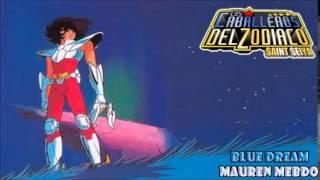 Blue Dream (Saint Seiya ending 2) version full latina by Mauren Mendo