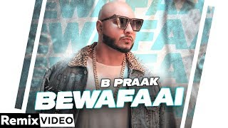 Bewafaai (Remix) | B Praak | Gauahar Khan | Jaani | DJ Mandy | Latest Punjabi Song 2020
