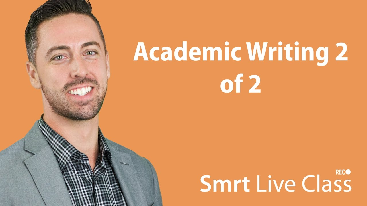 Academic Writing 2 of 2 - English for Academic Purposes with Josh #48