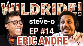 Wild Ride! w/ Steve-O - Ep # 14: Eric Andre