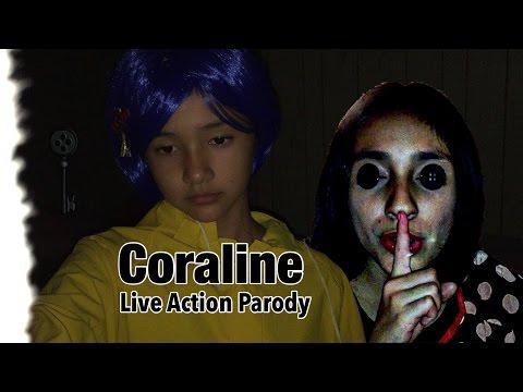 CORALINE LIVE ACTION PARODY