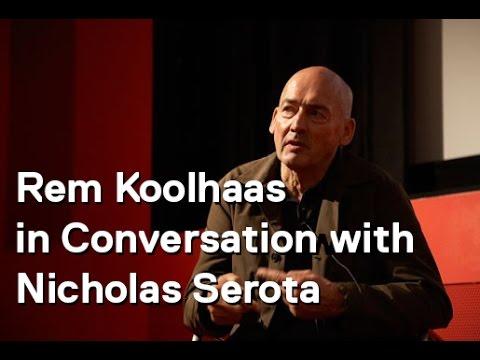 Rem Koolhaas in conversation with Nicholas Serota