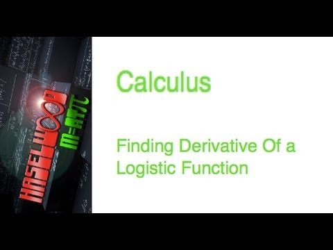 Calculus - 3.9 Notes Example 8: Derivative of Logistic Functions