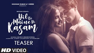 Dil Ko Maine Di Kasam Teaser |  Asim Riaz & Himanshi Khurana | Amaal Mallik | Full Song on 10 August