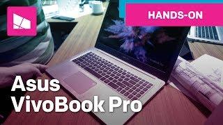 Asus VivoBook Pro hands-on
