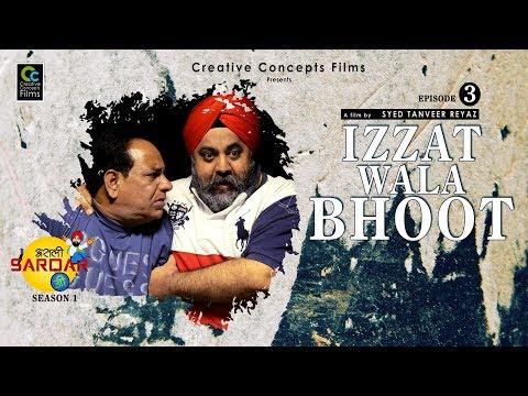 IZZAT WALA BHOOT FINAL     A Creative Concepts Films Presentation