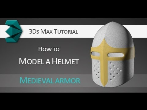 tutorial how to model a 3d medieval knight helmet in autodesk 3ds