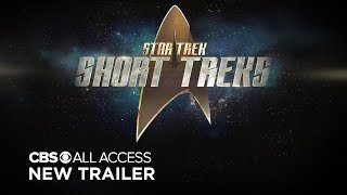 Star Trek: Short Treks | Comic Con Trailer (SDCC 2019)