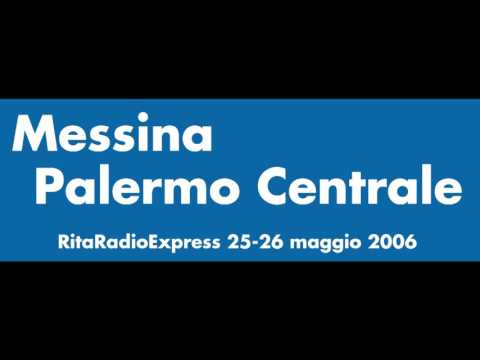 Rita Radio Express - 12 - da Messina a Palermo