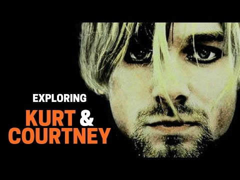 Exploring 'Kurt & Courtney'