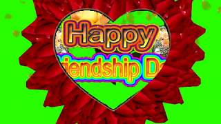 Happy Friendship Day Green Screen Effects - Happy Friendship Day speciel 3D Animated Video No 70