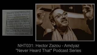 Never Heard That: NHT031- Hector Zazou - Amdyaz