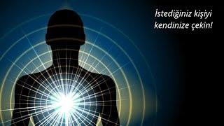 İstediğin Kişiyi Kendine Çekme Meditasyonu | Sevdiğin Kişiye Kalp Enerjisi Gönderme