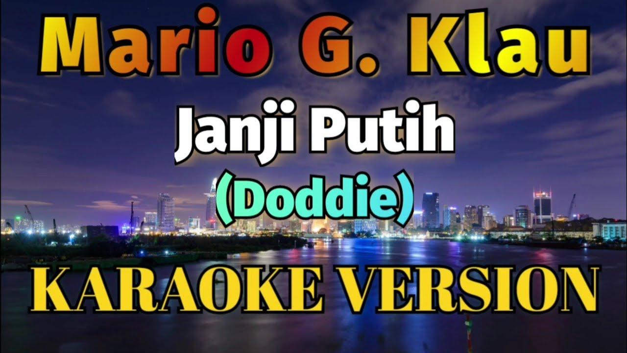 Mario G Klau - Janji Putih Karaoke