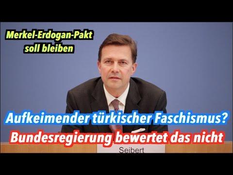 Aufkeimender Faschismus in der Türkei: Merkel-Erdogan-Pakt soll bleiben