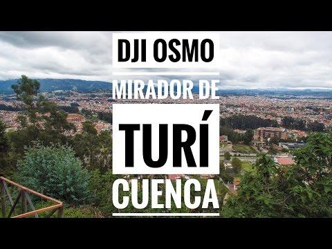 DJI Osmo 4K Mirador de Turí | Cuenca, Ecuador (1080p)