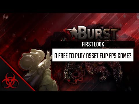 Burst The Game: First Look - A Free To Play Asset Flip FPS Game?