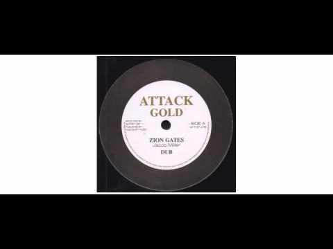 "Jacob Miller / Johnny Clarke - Zion Gates / Enter His Gates - 12"" - Attack Gold"