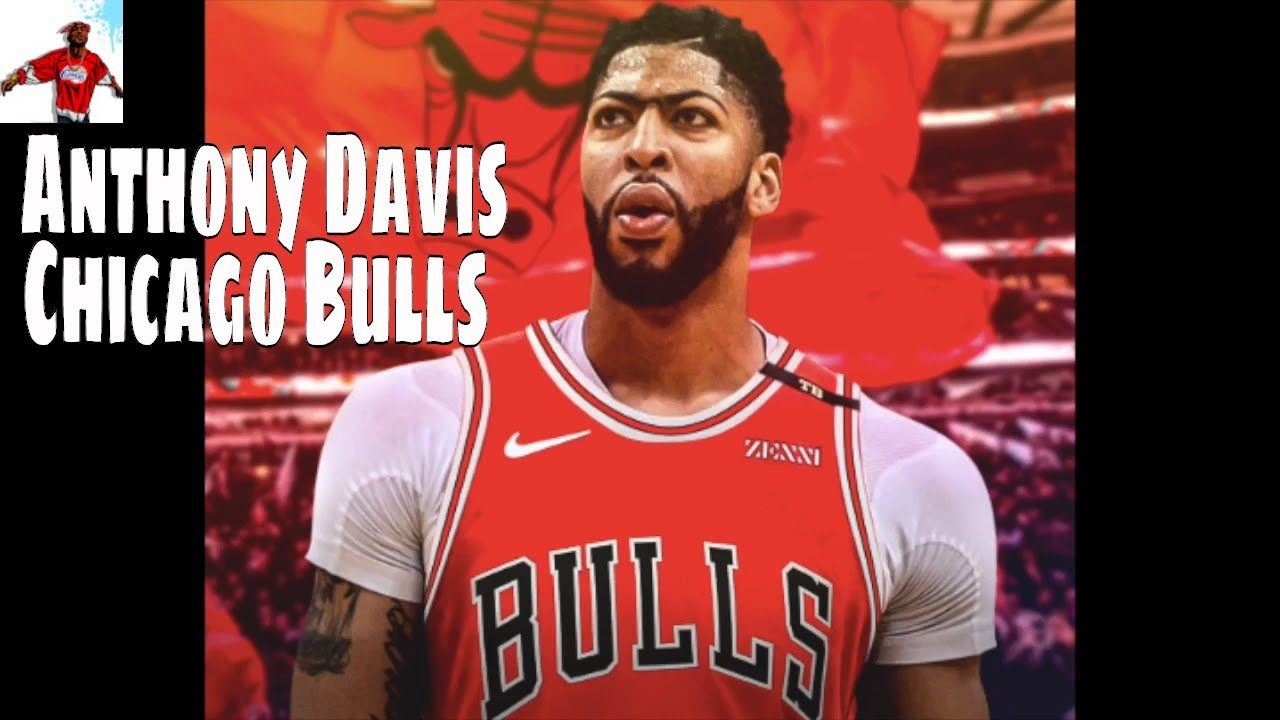 the latest 8b8cb 31ba9 Repeat Anthony Davis Wants to Join Chicago Bulls | NBA by ...