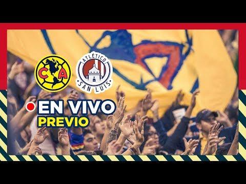 EN VIVO:  América Vs Atlético de San Luis // Previo