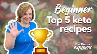 Top 5 keto recipes for beginners - Diet Doctor Explores