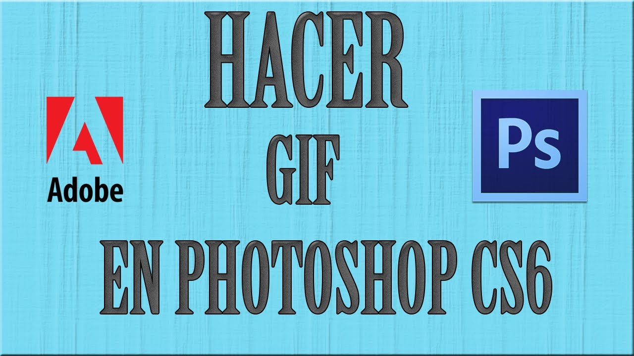 how to make a gif photoshop cs6