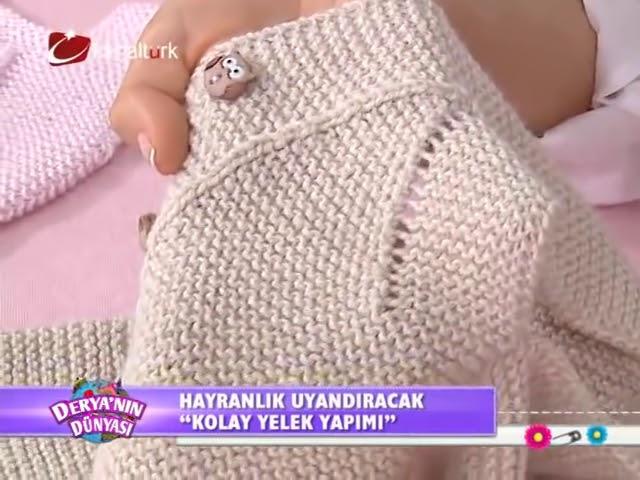 Derya Baykal Deryan?n D├╝nyas?  Kolay yelek yap?m?