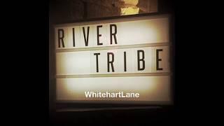 Rivertribe live at Whitehart Lane