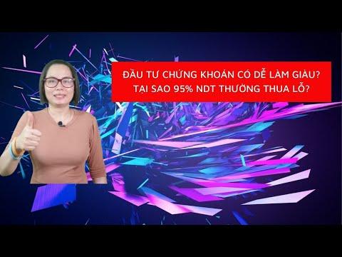 Đầu Tư Chứng Khoán Có Dễ Kiếm Lãi Và Làm Giàu Được Không? Anne Nguyễn