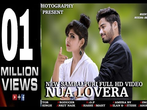 Nua Lovera (Jasobanta Sagar) New Sambalpuri HD video song 2017