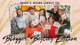Blogger Besties - Who Is Most Likely To? | Nicole Andersson