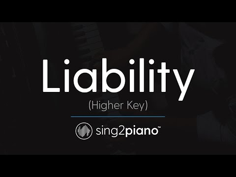Liability (HIGHER Piano Karaoke) Lorde