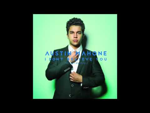 Austin Mahone - I Don't Believe You