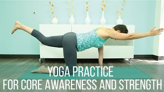 Yoga practice for core awareness and strength
