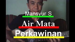 Belajar gitar lagu Mansyur .S Air mata perkawinan
