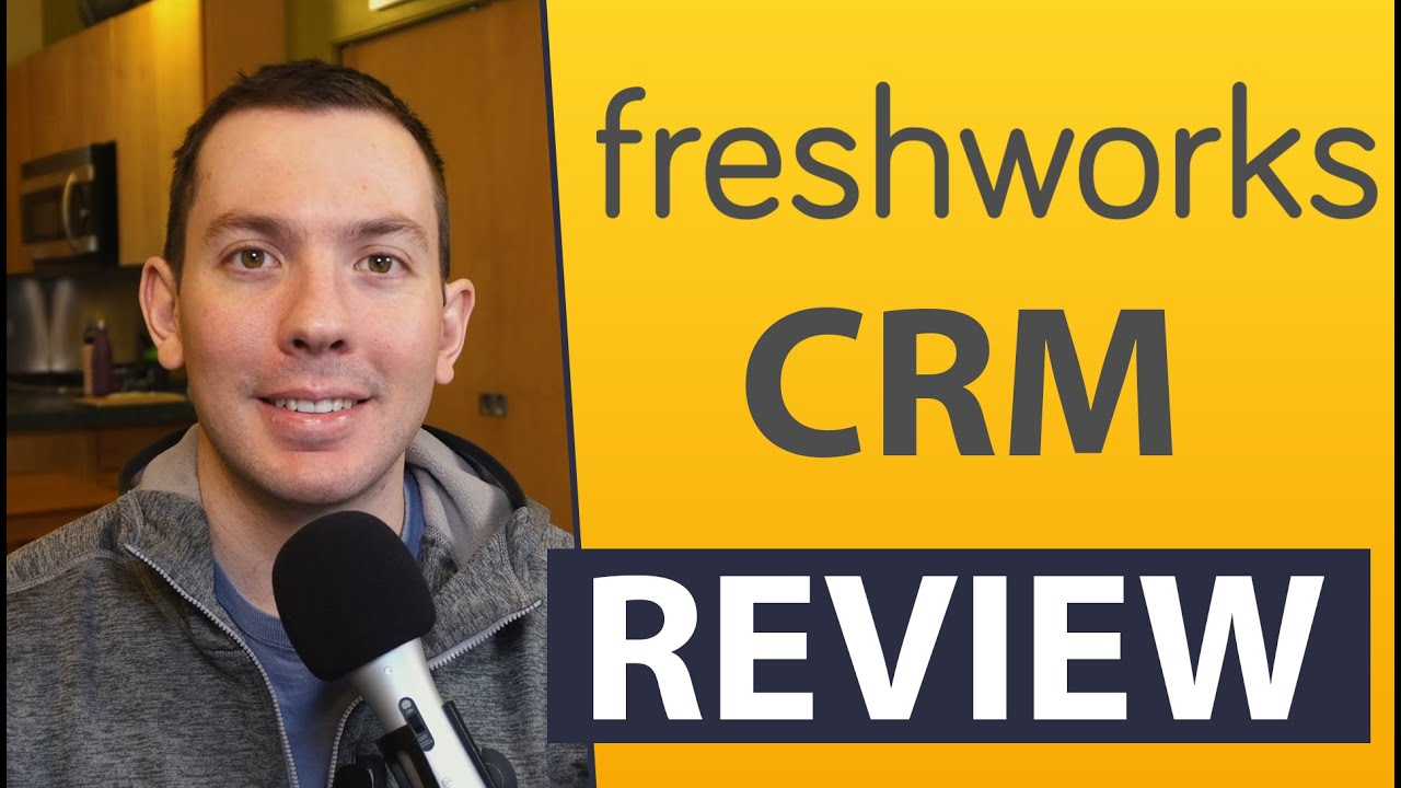 Freshworks CRM review 20   YouTube