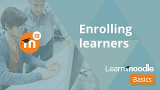 Moodle 3.8 - 28 H๐w to Enroll learners in Moodle Course