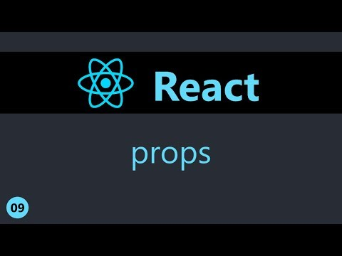 ReactJS Tutorial - 9 - Props