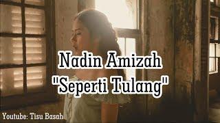 Nadin Amizah - Seperti Tulang (Official Lyric Video)