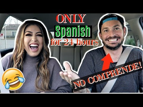 Speaking ONLY SPANISH to WHITE HUSBAND for 24 hours challenge