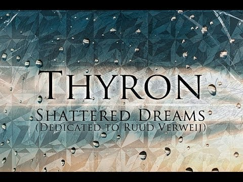 Thyron - Shattered Dreams (Official Preview) - Dedicated to Ruud Verweij
