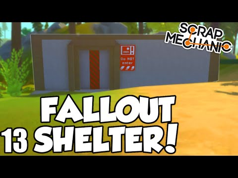 FALLOUT SHELTER! – Scrap Mechanic Beta (0.1.24) Gameplay / Let's play and Build! – Ep 13