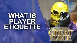 Great Role Player - Player Etiquette - RPG Player Character GM Tips