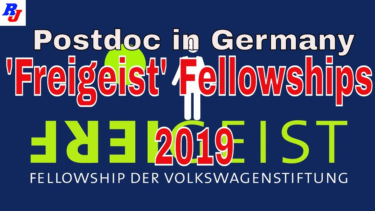 Freigeist' Fellowships 2019 by Volkswagen Foundation, Germany