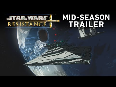 Star Wars Resistance Season 1 - Mid-Season Trailer (Official)