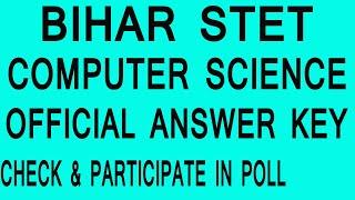 Official Bihar STET Computer Science Answer Key, STET Computer Cut Off 2020, STET Result, Trailer